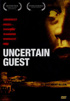 Uncertain Guest