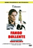 Fango bollente / Savage Three